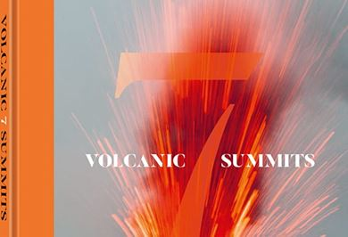 VOLCANIC 7 SUMMITS Dreams of the Unknown is published by teNeues Books